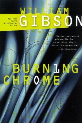 Burning Chrome By Gibson, William