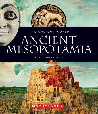 Ancient Mesopotamia By Lassieur, Allison